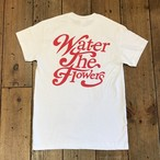 "(whiteRED)""WATER THE FLOWERS"" TEE"