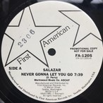 Salazar  ‎– Never Gonna Let You Go