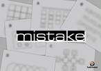 mistake  制作:タンブルウィード