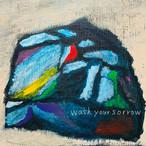 【枚数限定】6thフルアルバム「wash your sorrow」(10曲入り)