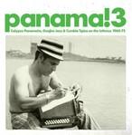 【ラスト1/LP】V.A. - Panama! 3: Calypso Panameno, Guajira Jazz & Cumbia Tipica On The Isthmus 1960~75