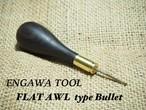 フラットオウル/Flat Awl type Bullet