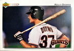 MLBカード 92UPPERDECK Kelly Downs #583 GIANTS