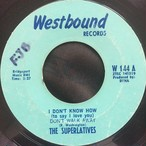 The Superlatives ‎– I Don't Know How (To Say I Love You) Don't Walk Away / Lonely In A Crowd