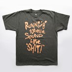 Running 100mile Sounds Like SHIT! t-shirt by RYUJI KAMIYAMA (ORANGE)