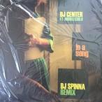 DJ Center Ft. Middlechild, DJ Spinna ‎– In A Song