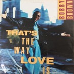Bobby Brown ‎– That's The Way Love Is