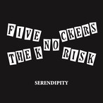 FIVE NO RISK:THE KNOCKERS / SERENDIPITY (7インチレコード/BTR-102)