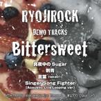 [CD] 9/21発売 RYOJIROCK - Bittersweet DEMOミニアルバム
