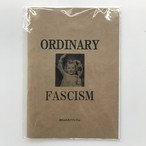 Ordinary Fascism zine