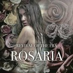【DISTRO】REVIVAL OF THE ERA / ROSARIA
