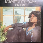 Loleatta Holloway ‎– Cry To Me