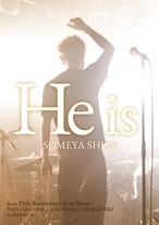 『He is』 SOMEYA SHUN