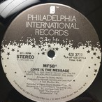 MFSB ‎– TSOP (The Sound Of Philadelphia) / Love Is The Message