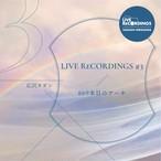 Live Recordings #3〜869本目のアーチ〜 ※枚数限定