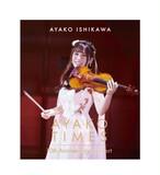 【3/24サイン会対象商品】Blu-ray「石川綾子 AYAKO  TIMES 10th Anniversary Concert」アナザーA
