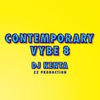 【CD】DJ KENTA(ZZ Production)- Contemporary Vybe 8