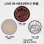 LIVE IN HEAVEN II / 手鏡