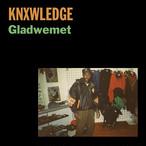 """【7""""】Knxwledge - Gladwemet"""