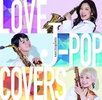 LOVE J-POP COVERS/sax triplets