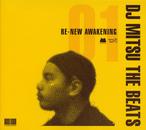 【CD】DJ Mitsu the Beats - Re-New Awakening Part.01