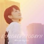 ミニアルバム『EXPLORER / TODAY!!』