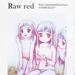 くらやえみ / ZINE「Raw red」