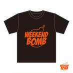 『WEEKEND BOMB』 オリジナルTシャツ