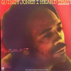 Quincy Jones ‎– I Heard That!!