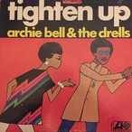 Archie Bell & The Drells ‎– Tighten Up