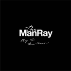 The ManRay / Fly To The Moon
