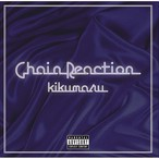 [CD] 菊丸 / Chain Reaction (THISONE,DISKUNION,CATSLE RECORDS限定発売)