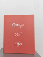 SILENT SOUND Corey Olsen - Garage Still Lifes