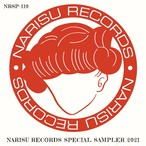 NARISU RECORDS SPECIAL SAMPLER 2021