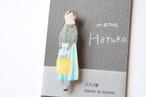 スズメ堂ブローチ 「Haruko」