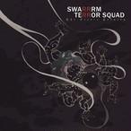 TERROR SQUAD : SWARRRM The Fierce Trinity (7インチレコード+MP3ダウンロードクーポン)