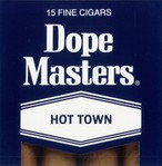 HOTTOWNHOMIE / DOPE MASTERS