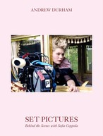 【BOOK】Andrew Durham Set Pictures Behind the Scenes with Sofia Coppola