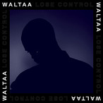 【LP】Waltaa - Lose Control