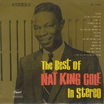 Nat King Cole ‎/ The Best Of Nat King Cole In Stereo (LP)