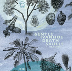 Gentle Ivanhoe Death Skulls / Beaches(70 Ltd Cassette)