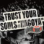 "V.A TRUST YOUR SOULS ""NAGOYA"" -For Our Live Houses-"