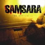 【USED】SAMSARA / THE EMPTINESS
