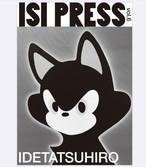 ステッカー付「ISI PRESS vol.6 IDETATSUHIRO」