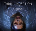 Tok10 1st EP - Thrill Injection