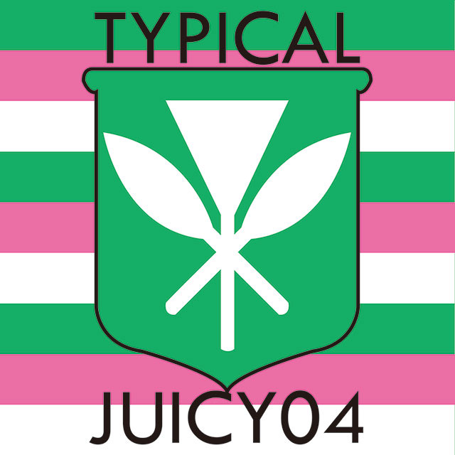 TYPICAL JUICY 04