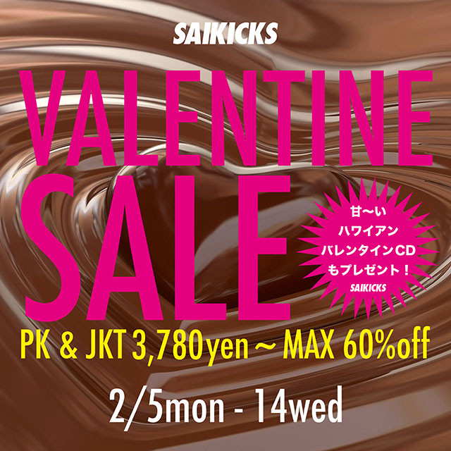 SAIKICKS VALENTINE SALE