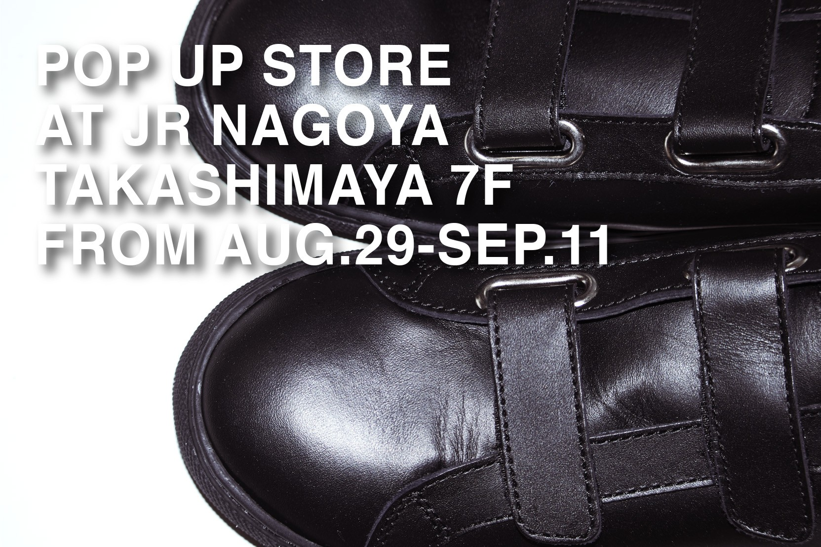 JR NAGOYA TAKASHIMAYA POP UP STORE FROM Aug.29