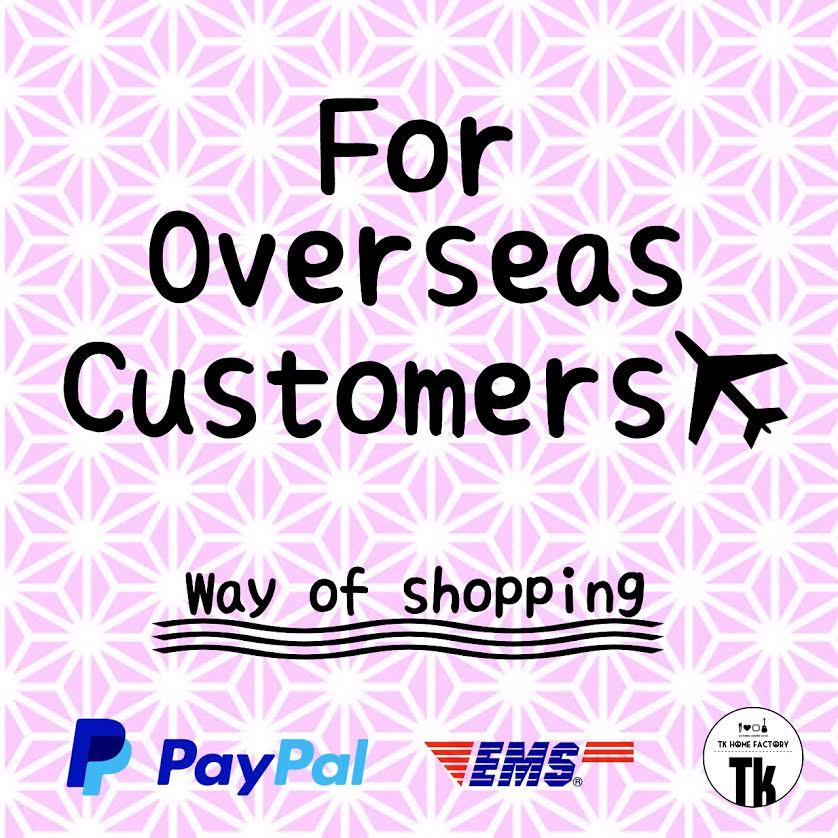 For Overseas Customers 〜way of shopping〜 !!