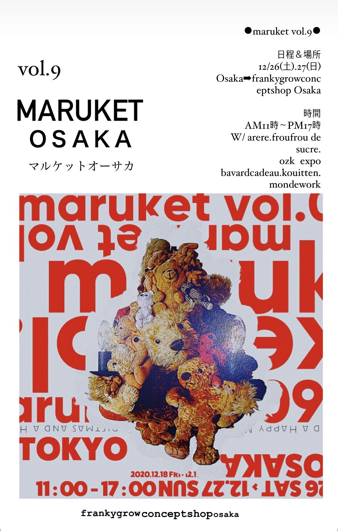maruket vol.9 at frankygrowconceptshop Osaka